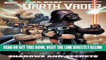 [READ] EBOOK Star Wars: Darth Vader Vol. 2: Shadows and Secrets (Star Wars (Marvel)) BEST COLLECTION