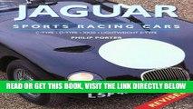 [READ] EBOOK Jaguar Sports Racing Cars: C-Type, D-Type, XKSS, Conpetition E-Type ONLINE COLLECTION