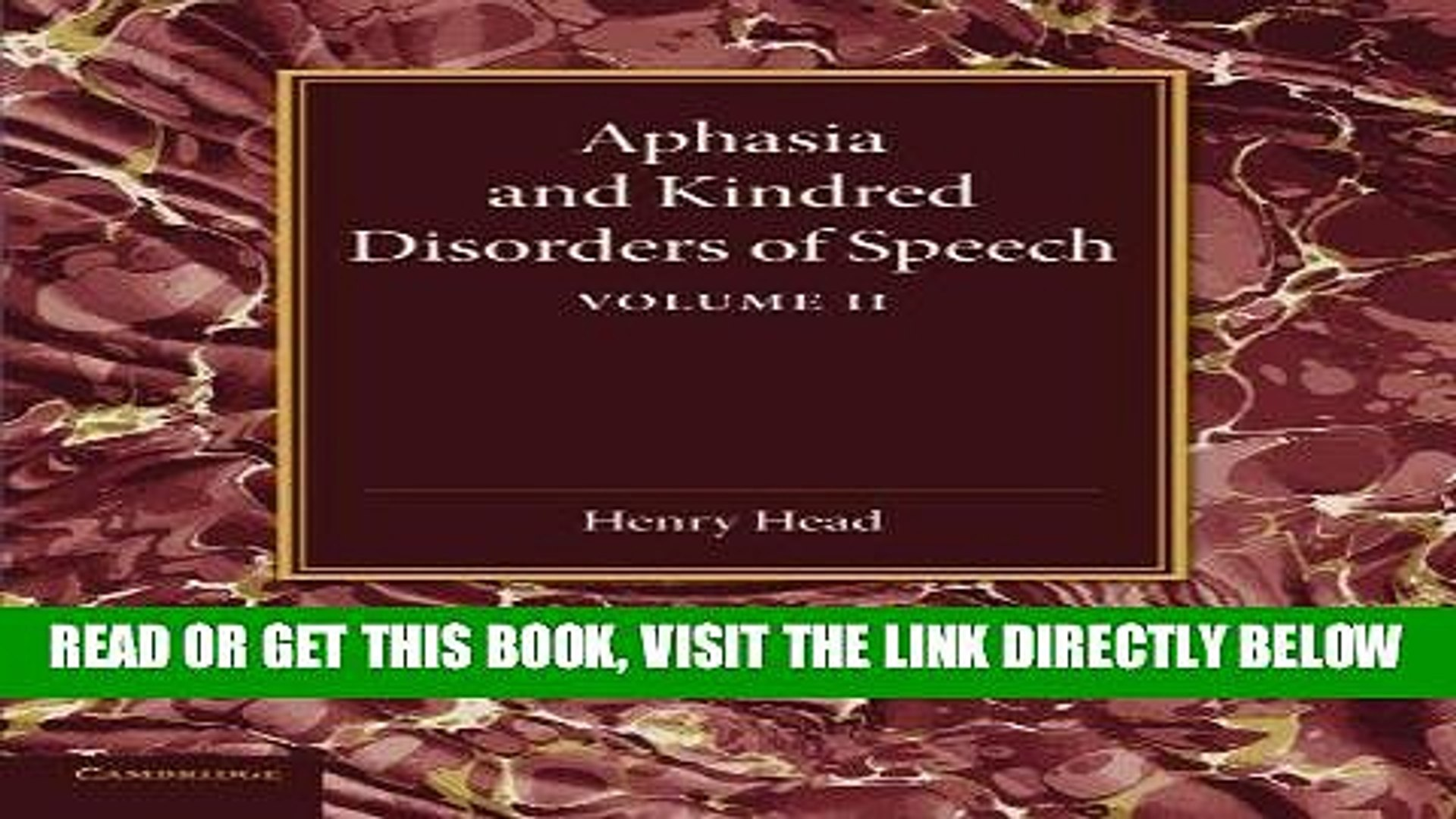 [READ] EBOOK Aphasia and Kindred Disorders of Speech: Volume 2 ONLINE COLLECTION