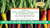 [FREE] EBOOK The Oh She Glows Cookbook: Over 100 Vegan Recipes to Glow from the Inside Out BEST