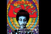 """Arthur Lee & Love """" Bummer in the Summer"""" (The Waltham Forest Technical College, London 02-27-1970)"""