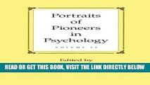 [READ] EBOOK Portraits of Pioneers in Psychology: Volume IV (Portraits of Pioneers in Psychology