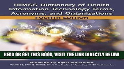 [FREE] EBOOK HIMSS Dictionary of Health Information Technology Terms, Acronyms, and Organizations,