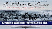 Read Now Out Flew the Sabres: The Battle of Brandy Station, June 9, 1863 (Emerging Civil War
