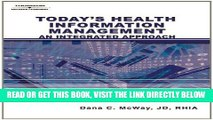 [FREE] EBOOK Today s Health Information Management: An Integrated Approach BEST COLLECTION