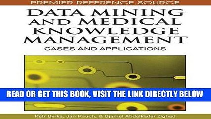 [FREE] EBOOK Data Mining and Medical Knowledge Management: Cases and Applications BEST COLLECTION