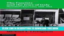[PDF] The Fascists and the Jews of Italy: Mussolini s Race Laws, 1938-1943 (Studies in Legal