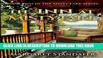 [Read] Ebook The Inn at Misty Lake: Book Two in the Misty Lake Series New Version