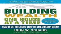 [EBOOK] DOWNLOAD Building Wealth One House at a Time, Updated and Expanded, Second Edition PDF