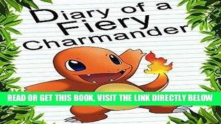 EBOOK DOWNLOAD Pokemon Go Diary Of A Fiery Charmander An Un