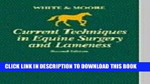 [FREE] EBOOK Current Techniques in Equine Surgery and Lameness, 2e BEST COLLECTION