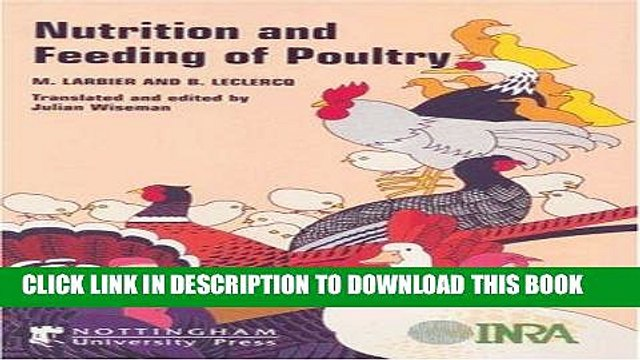 [FREE] EBOOK Nutrition and Feeding of Poultry (From Larbier and LeClercq s Nutrition Et
