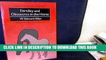 [FREE] EBOOK Fertility and Obstetrics in the Horse (Library of Veterinary Practice) BEST COLLECTION