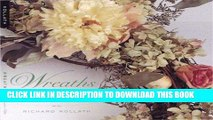 Best Seller Wreaths: Creative Ideas for the Year Round Free Read