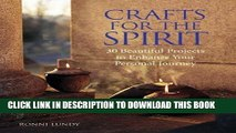 Best Seller Crafts for the Spirit: 30 Beautiful Projects to Enhance Your Personal Journey Free Read