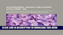[FREE] EBOOK Ayrshire herd record Volume 36 BEST COLLECTION