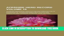 [FREE] EBOOK Ayrshire herd record Volume 16 ONLINE COLLECTION