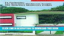 Best Seller Le Corbusier. Les Quartiers Modernes Frugès / The Quartiers Modernes Frugès (Le