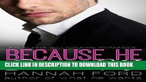 [Read] Ebook Because He Owns Me (Because He Owns Me, Book One) (An Alpha Billionaire Romance) New