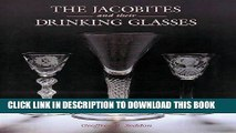 Ebook The Jacobites and Their Drinking Glasses Free Read