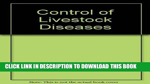 [FREE] EBOOK Control of Livestock Diseases ONLINE COLLECTION