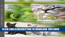 [FREE] EBOOK Cats: Biology, Behavior and Health Disorders (Animal Science, Issues and Professions)