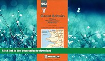 FAVORITE BOOK  Michelin Wales/West Country/Midlands, Great Britain Map No. 403 (Michelin Maps