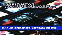 Ebook Doing News Framing Analysis: Empirical and Theoretical Perspectives Free Read