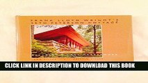 Best Seller Frank Lloyd Wright s Seth Peterson Cottage: Rescuing a Lost Masterwork Free Download