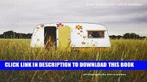 Ebook My Cool Caravan: An Inspirational Guide to Retro-Style Caravans Free Read