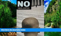 Big Deals  No Equal Justice: Race and Class in the American Criminal Justice System  Best Seller
