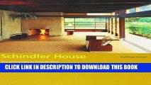 Ebook Schindler House (California Architecture and Architects) (California Architecture