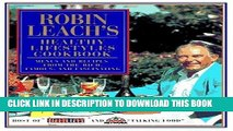 [New] Ebook Robin Leach s Healthy Lifestyles Cookbook: Menus and Recipes from the Rich, Famous,