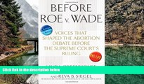 Must Have PDF  Before Roe v. Wade: Voices that Shaped the Abortion Debate Before the Supreme Court