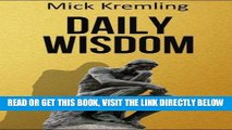 [EBOOK] DOWNLOAD Daily Wisdom: 365 Best Motivational Quotes, Inspirational Quotes, Ancient Sayings