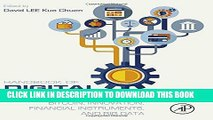 [Free Read] Handbook of Digital Currency: Bitcoin, Innovation, Financial Instruments, and Big Data