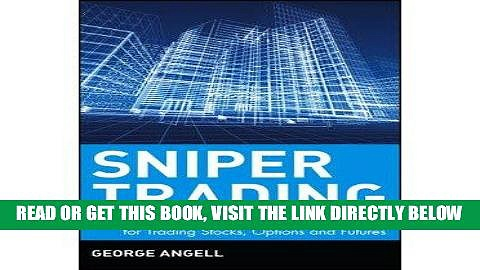 [Free Read] [  SNIPER TRADING: ESSENTIAL SHORT-TERM MONEY-MAKING SECRETS FOR TRADING STOCKS,