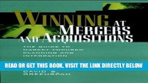 [Free Read] Winning at Mergers and Acquisitions: The Guide to Market-Focused Planning and