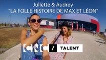"""Juliette et Audrey - L'Après-séance de """"La folle histoire de Max et Léon"""" de par Jonathan Barré"""
