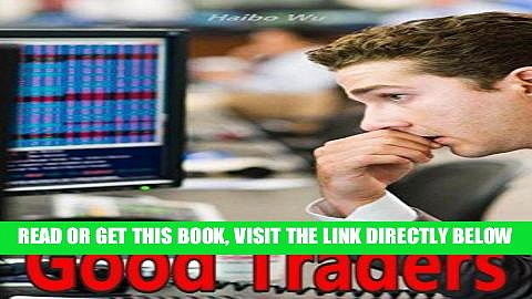[Free Read] Good Traders: Trading rules Full Online