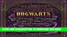 Read Now Short Stories from Hogwarts of Power, Politics and Pesky Poltergeists (Kindle Single)