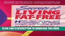 [New] Ebook Secrets of Living Fat-free: Hints, Tips, Recipes, and Strategies for Losing Weight and