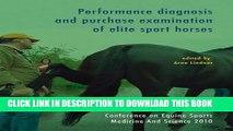 [READ] EBOOK Performance Diagnosis and Purchase Examination of Elite Sport Horses: Cesmas 2010