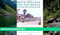 Big Deals  David, Goliath and the Beach Cleaning Machine: How a Small California Town Fought an