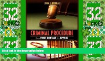 Big Deals  Criminal Procedure: From First Contact to Appeal  Full Read Most Wanted