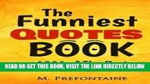 1001 Quotations To Enlighten and Inspire Entertain