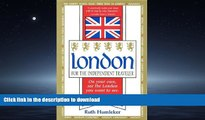 FAVORITE BOOK  London for the Independent Traveler: On Your Own, See the London You Want to See.