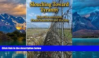 Books to Read  Slouching Toward Tyranny: Mass Incarceration, Death Sentences and Racism  Best