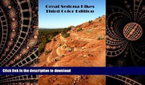 READ THE NEW BOOK Great Sedona Hikes Third Color Edition: The 26 Greatest Hikes in Sedona Arizona