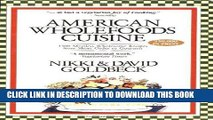 [PDF] American Wholefoods Cuisine Full Collection